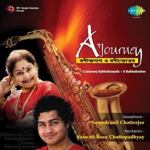 A Journey Rabindranath - O Rabindrattor
