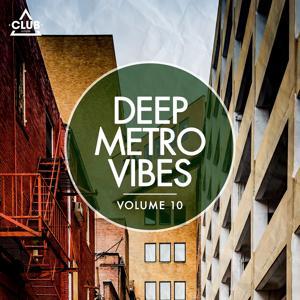 Deep Metro Vibes, Vol. 10