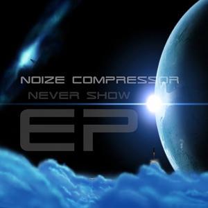 Never Show