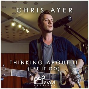 Thinking About It (Let It Go) (Popvilla Sessions)