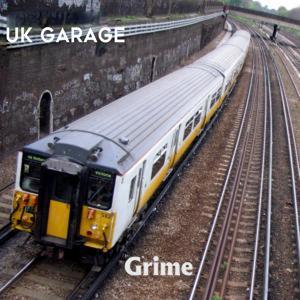 Grime: UK Garage