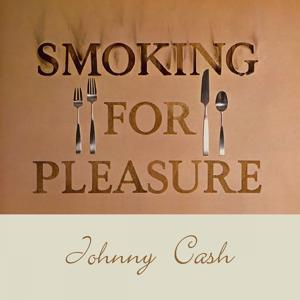 Smoking for Pleasure