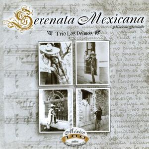 Serenata Mexicana (México, 100 Años de Música en Imágenes)