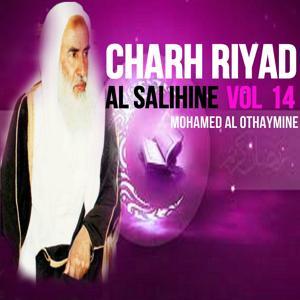 Charh Riyad Al Salihine Vol 14 (Quran)