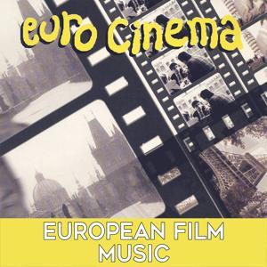 Euro Cinema: European Film Music