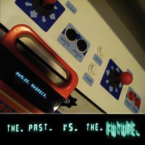 The Past vs. the Future
