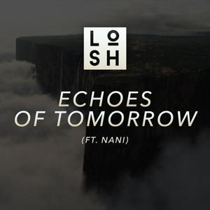 Echoes of Tomorrow (feat. Nani)