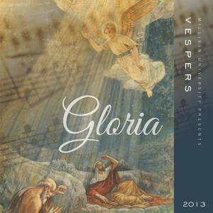 Vespers 2013: Gloria