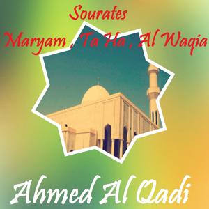 Sourates Maryam , Ta Ha , Al Waqia