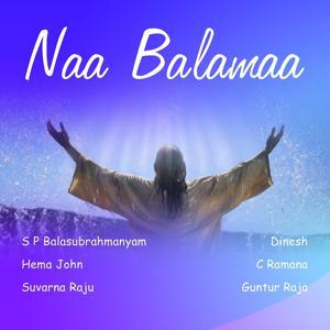 Naa Balamaa
