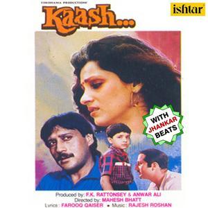 Kaash (With Jhankar Beats)