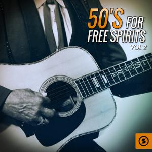 50's for Free Spirits, Vol. 2