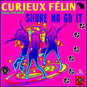Shure No Go It