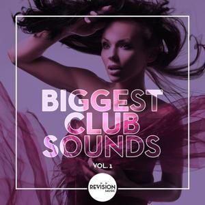 Biggest Club Sounds, Vol. 1