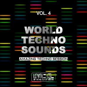 World Techno Sounds, Vol. 4 (Amazing Techno Session)