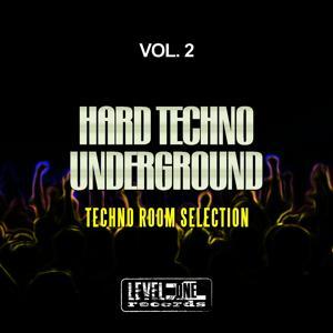 Hard Techno Underground, Vol. 2 (Techno Room Selection)