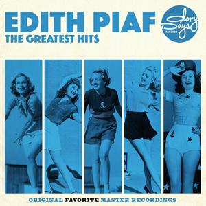 The Greatest Hits Of Edith Piaf
