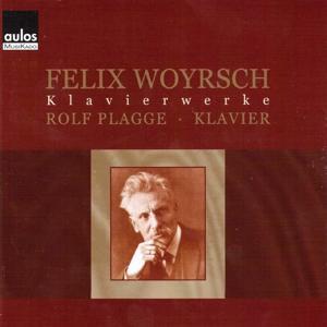 Felix Woyrsch - Klavierwerke