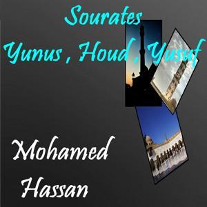 Sourates Yunus , Houd , Yusuf