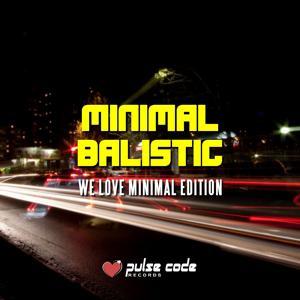 Minimal Balistic