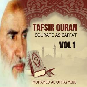 Tafsir Quran - Sourate As Saffat Vol 1