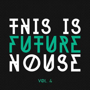 This Is Future House, Vol. 4