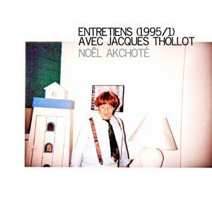 Entretiens avec Jacques Thollot