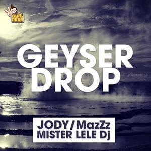 Geyser Drop