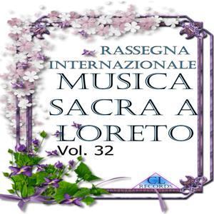 Musica Sacra a Loreto Vol. 32