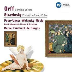 Orff: Carmina Burana/Stravinsky: Fireworks & Circus Polka