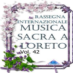Musica Sacra a Loreto Vol. 42