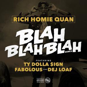 Blah Blah Blah (feat. Fabolous, Ty Dolla $ign & Dej Loaf) [Remix] - Single