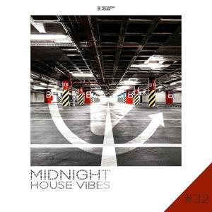 Midnight House Vibes -, Vol. 32