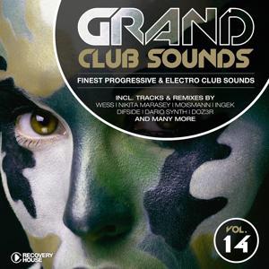 Grand Club Sounds - Finest Progressive & Electro Club Sounds, Vol. 14