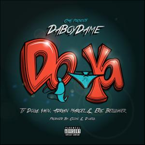 Do Ya (feat. Ty Dolla $ign, Adrian Marcel & Eric Bellinger) - Single