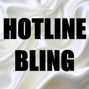 Hotline Bling (In the Style of Drake) [Karaoke Version] - Single