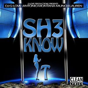 Sh3 Know It (feat. Munch Lauren) - Single