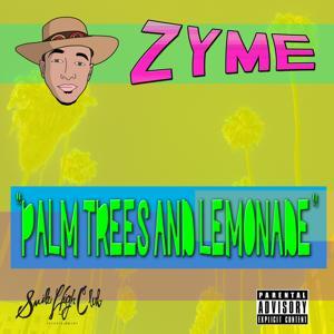 Palm Trees and Lemonade