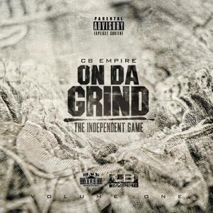 On da Grind (The Independent Game), Vol. 1