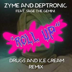 Roll Up (feat. Sage The Gemini) [Drugs and Ice Cream Remix] - Single