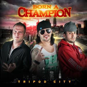 Born a Champion - Single