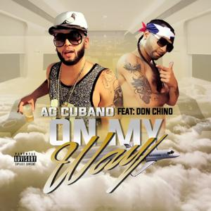 On My Way (feat. Don Chino) - Single