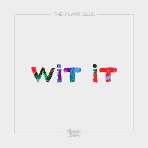 Wit It - Single