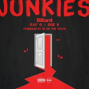 Junkies (feat. Kap G & Doe B) - Single