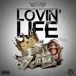 Lovin' Life (feat. Divine DollaMob & Victoria Bratton) - Single