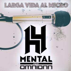 Larga Vida Al Micro (feat. Omnionn) - Single