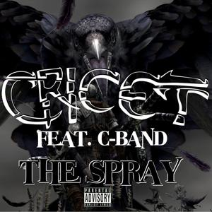 The Spray (feat. C-Band) - Single