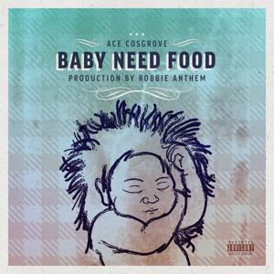 Baby Need Food