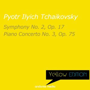 Yellow Edition - Tchaikovsky: Symphony No. 2, Op. 17 & Piano Concerto No. 3, Op. 75