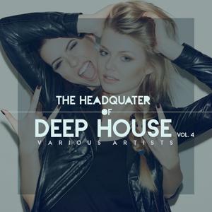 The Headquarter Of Deep House, Vol. 4